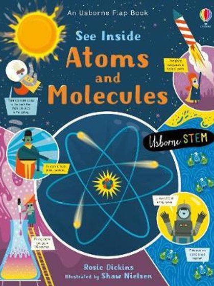 See Inside Atoms and Molecules Rosie Dickens