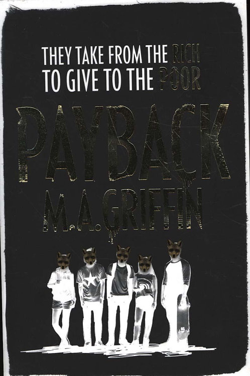 Payback       by M.A. Griffin