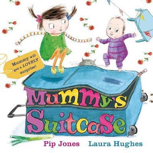 Mummy's Suitcase Pip Jones