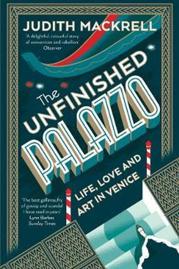 Unfinished Palazzo       by Judith Mackrell
