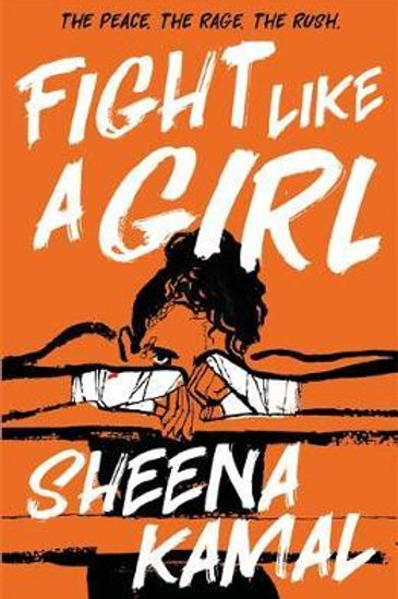 Fight Like a Girl Sheena Kamal