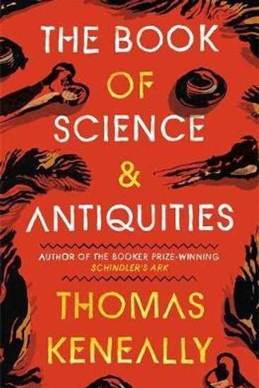 Book of Science and Antiquities  by  Thomas Keneally