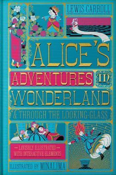 Alice's Adventures in Wonderland & Through the Looking-Glass Lewis Carroll