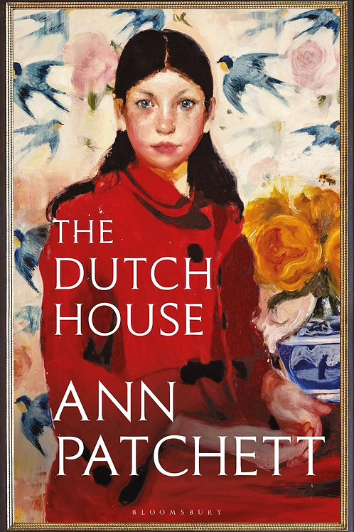 Dutch House       by Ann Patchett
