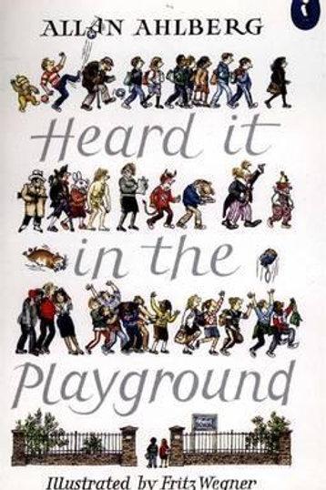 Heard it in the playground Allan Ahlberg
