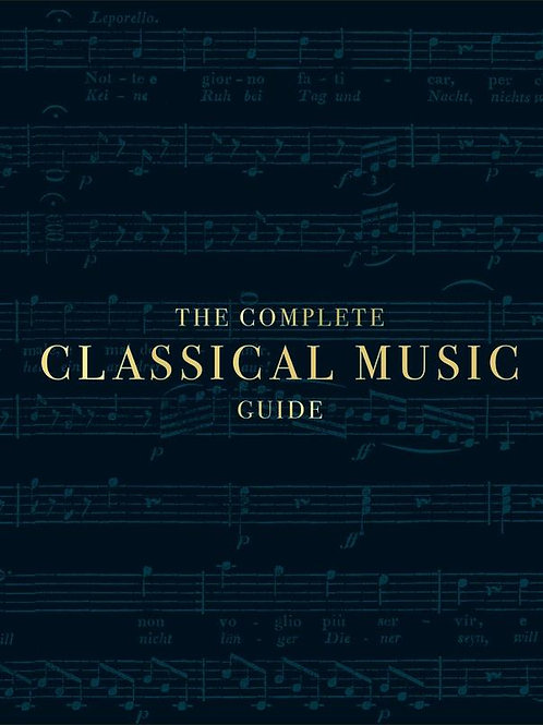 Complete Classical Music Guide       by DK