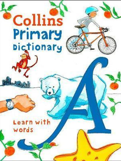 Collins Primary Dictionary: Learn with words (Collins Primary Dictionaries) Dict
