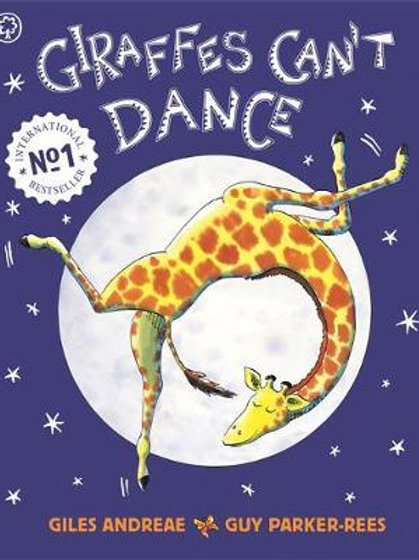 Giraffes Can't Dance       by Guy Parker-Rees