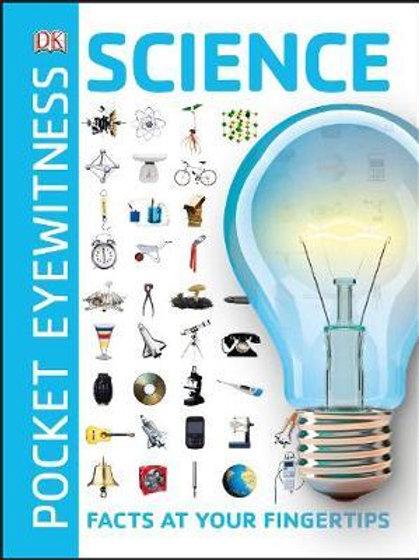 Pocket Eyewitness Science: Facts at Your Fingertips  DK