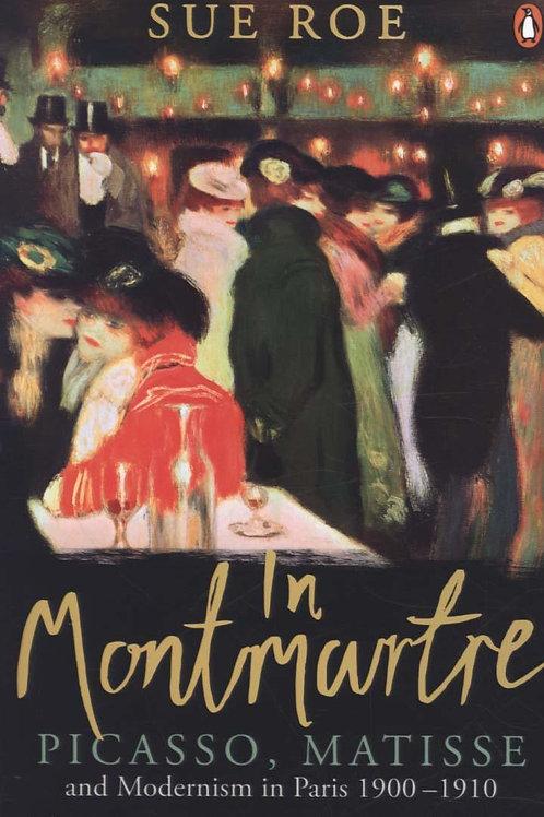 In Montmartre       by Sue Roe