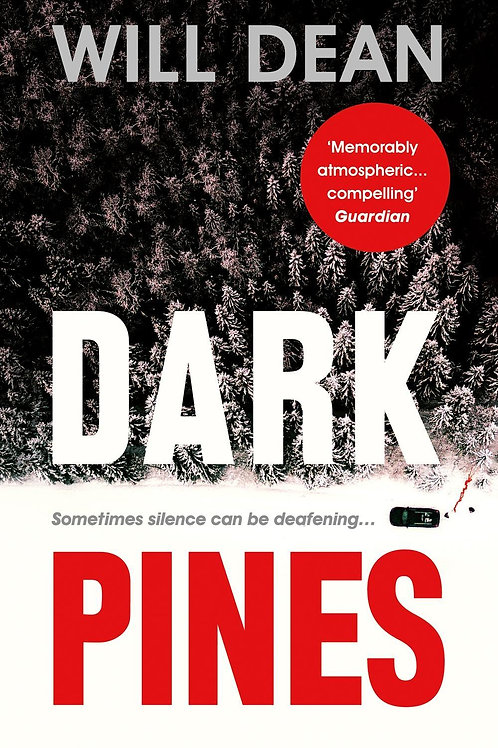 Dark Pines       by Will Dean