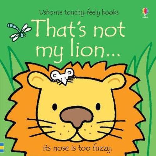 That's not my lion... Fiona Watt