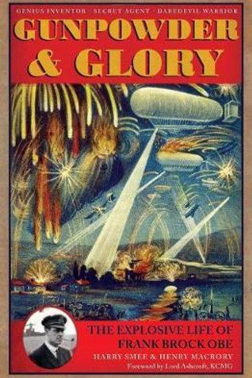 Gunpowder and Glory: From Fireworks to Zeebrugge Harry Smee