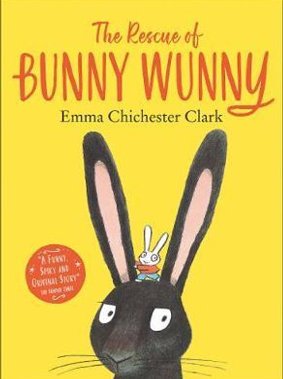 The Rescue of Bunny Wunny Clark, Emma Chichester