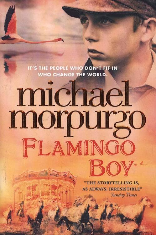 Flamingo Boy Michael Morpurgo