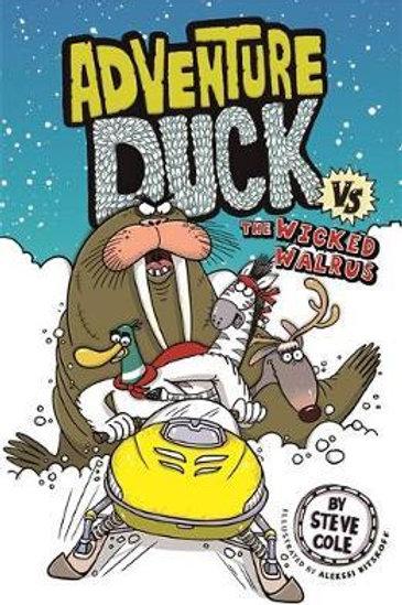 Adventure Duck vs The Wicked Walrus       by Steve Cole
