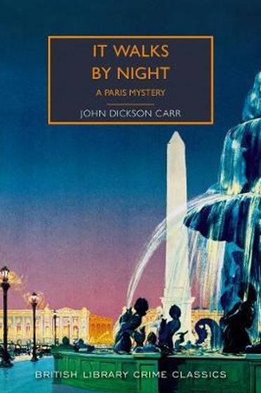 It Walks by Night       by John Dickson Carr