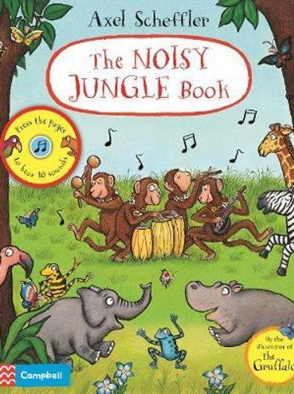 Axel Scheffler The Noisy Jungle Book: A press-the-page sound book Axel Scheffler