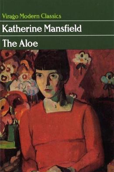 Aloe  by  Katherine Mansfield