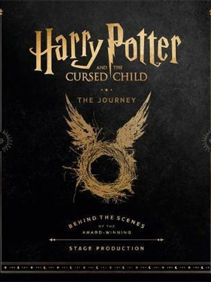 Harry Potter and the Cursed Child: The Journey     by  HP Theatrical
