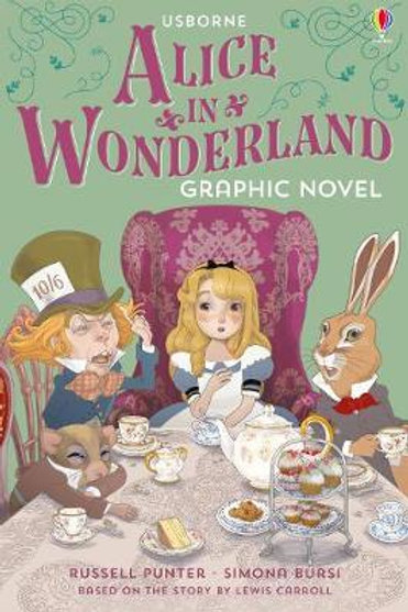 Alice in Wonderland Graphic Novel       by Russell Punter
