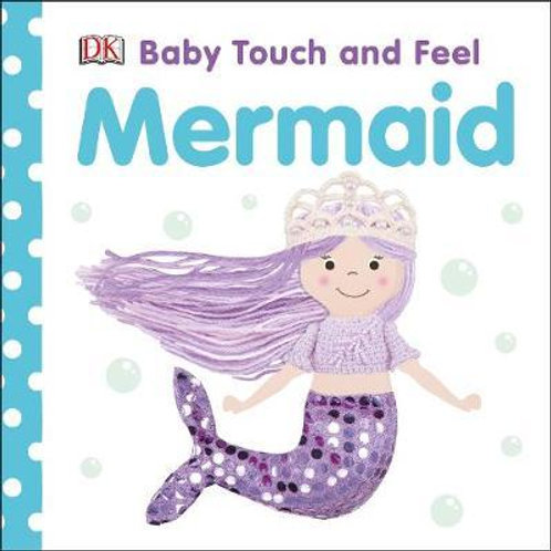 Baby Touch and Feel Mermaid  DK