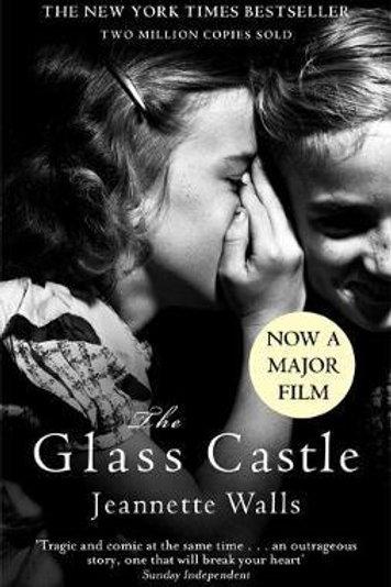 Glass Castle     by  Jeannette Walls