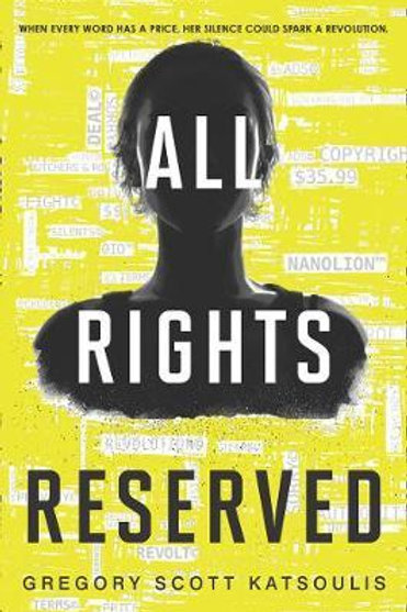 All Rights Reserved (Word$, Book 1) Gregory Scott Katsoulis