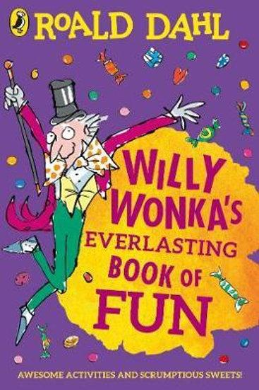 Willy Wonka's Everlasting Book of Fun Roald Dahl