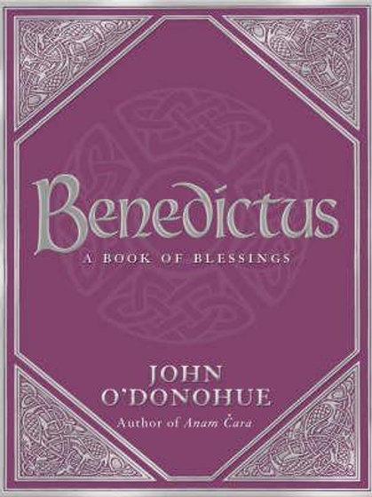 Benedictus     by  John O'Donohue, Ph.D.