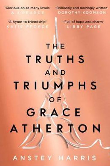 Truths and Triumphs of Grace Atherton       by Anstey Harris