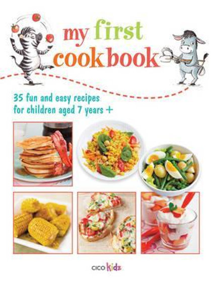 My First Cook Book: 35 Fun and Easy Recipes for Children Aged 7 Years+ Susan Aka
