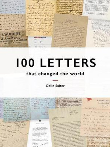 100 Letters That Changed the World Colin Salter