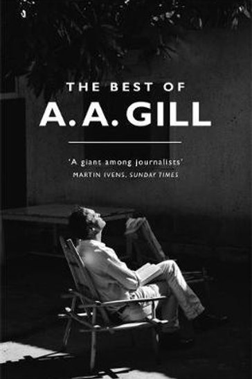 Best of A. A. Gill     by  Adrian Gill
