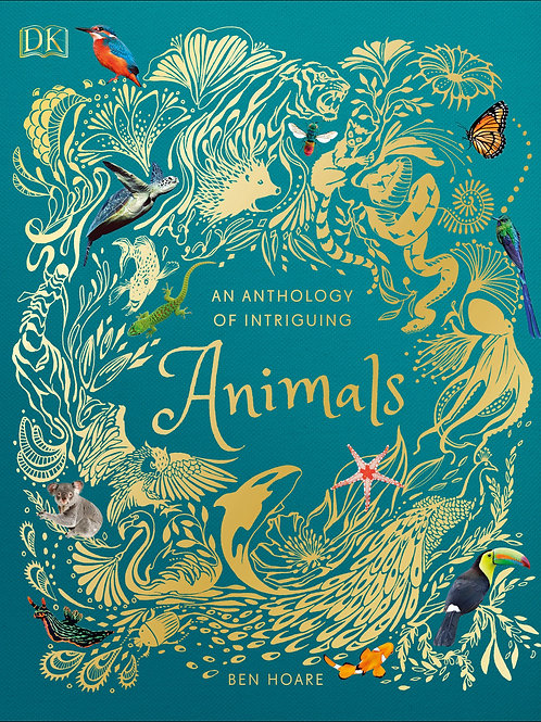 An Anthology of Intriguing Animals Ben Hoare