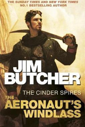 Aeronaut's Windlass  by  Jim Butcher