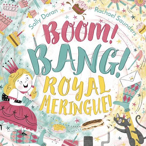 Boom! Bang! Royal Meringue! Sally Doran