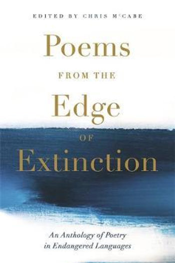 Poems from the Edge of Extinction     by  Chris McCabe