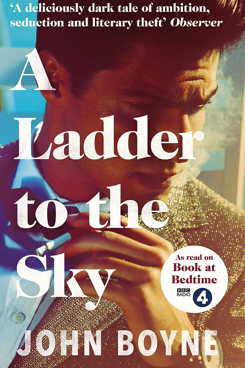 Ladder to the Sky       by John Boyne