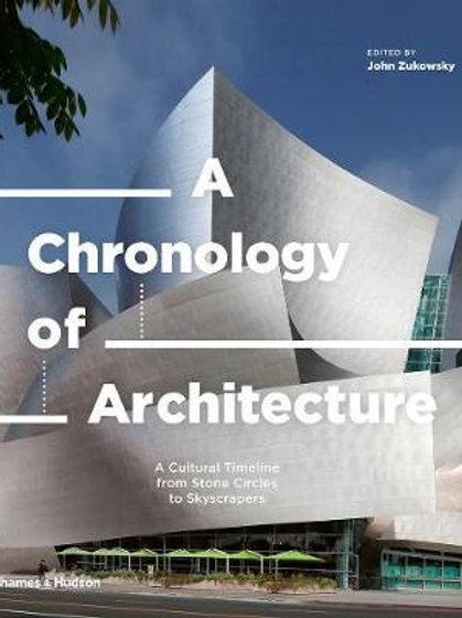 Chronology of Architecture       by John Zukowsky