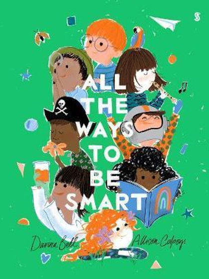 All the Ways to be Smart       by Davina Bell