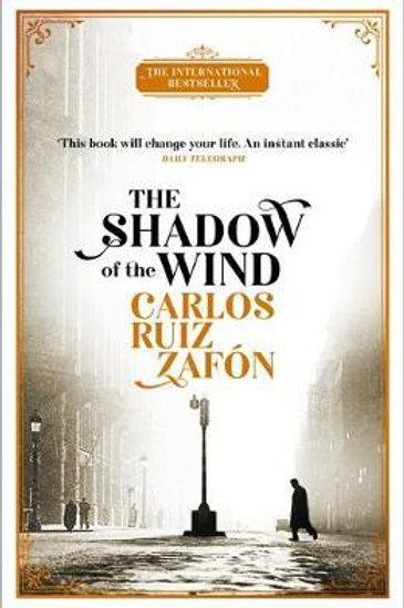 Shadow of the Wind       by Carlos Ruiz Zafon