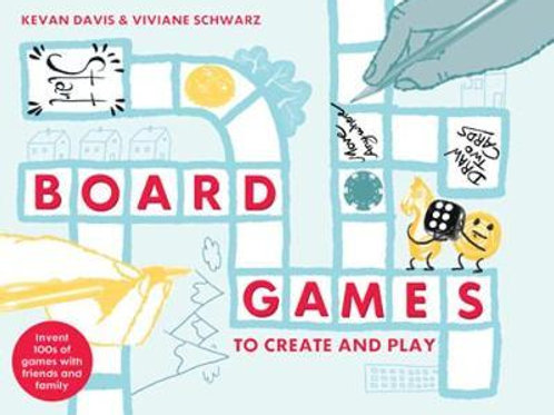 Board Games to Create and Play       by Kevan Davis