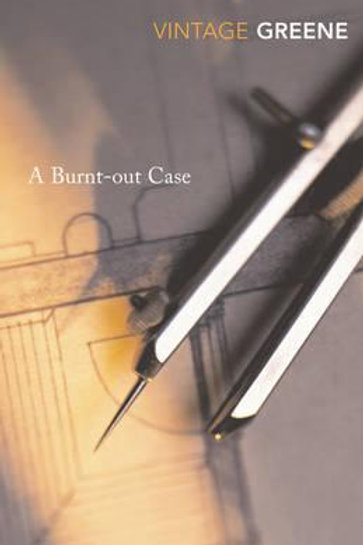 Burnt-out Case  by  Graham Greene