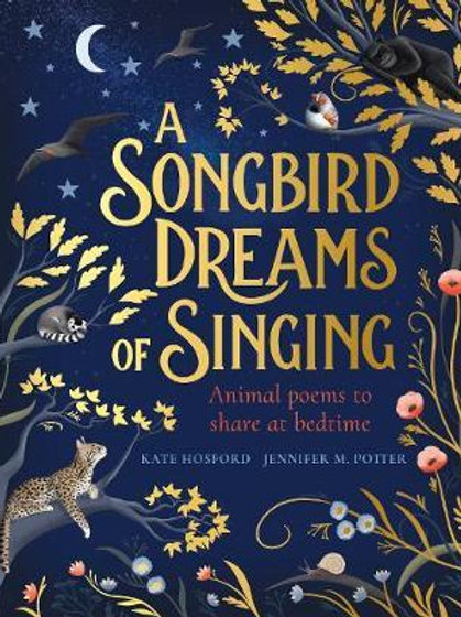 A Songbird Dreams of Singing Kate Hosford