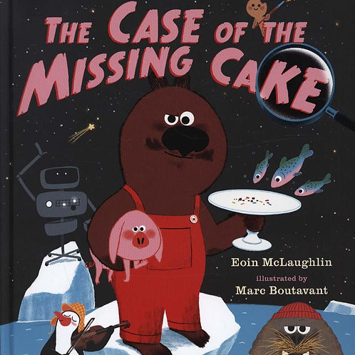 Not an Alphabet Book: The Case of the Missing Cake Eoin McLaughlin