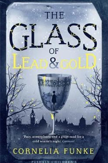 The Glass of Lead and Gold Cornelia Funke
