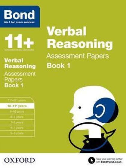 Bond 11+: Verbal Reasoning: Assessment Papers       by J. M. Bond