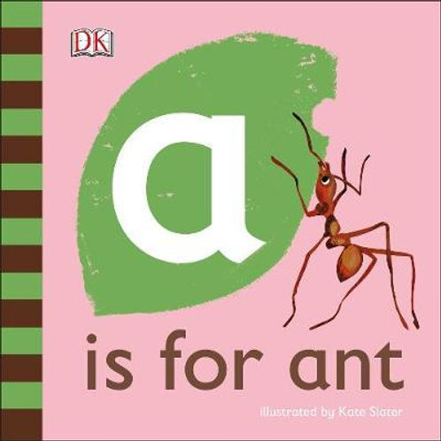 A is for Ant  DK