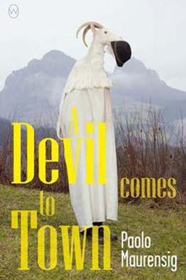 Devil Comes To Town       by Paolo Maurensig